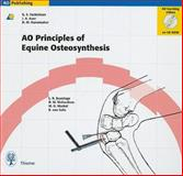 AO Principles of Equine Osteosynthesis, Bramlage, L. R., 0865778264
