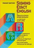 Signing Exact English, Gerilee Gustason and Esther Zawolkow, 0916708268