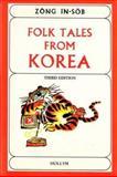 Folk Tales from Korea, In-sob Zong, 0930878264
