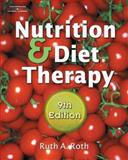 Nutrition and Diet Therapy, Roth, Ruth A., 1418018260