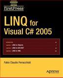 LINQ for Visual C# 2005, Ferracchiati, Fabio Claudio, 1590598261