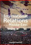 International Relations of the Middle East, Louise Fawcett, 019960827X