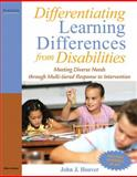 Differentiating Learning Differences from Disabilities : Meeting Diverse Needs Through Multi-Tiered Response to Intervention, Hoover, John J., 0205608272