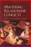 Mastering Relationship Conflicts : Discoveries in Theory, Research and Practice, Grenyer, Brin F., 1557988277