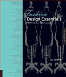 Fashion Design Essentials, Jay Calderin, 1592538274