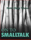 On to Smalltalk, Winston, Patrick H., 0201498278