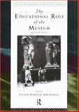 The Educational Role of the Museum, , 0415198275