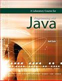 A Laboratory Course for Programming with Java, Dale, Nell, 0763758272
