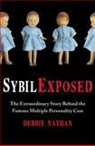 Sybil Exposed, Debbie Nathan, 143916827X