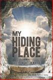 My Hiding Place, Gloria K. Mwape, 1496978277