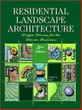 Residential Landscape Architecture : Design Process for the Private Residence, Booth, Norman K. and Hiss, James E., 0130278270
