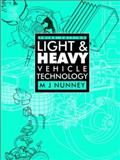 Light and Heavy Vehicle Technology, Nunney, M. J., 0750638273