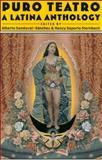 Puro Teatro : A Latina Anthology, Sandoval-Sanchez, 0816518270