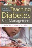 Nurses' Guide to Teaching Diabetes Self-Management 2nd Edition