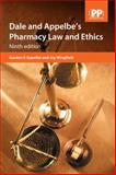 Dale and Appelbe's Pharmacy Law and Ethics, Ninth Edition, Gordon Appelbe Joy Wingfield Staff, 0853698279