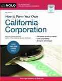 How to Form Your Own California Corporation, Attorney, Anthony Mancuso, 1413318274