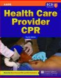 Health Care Provider CPR, American College of Emergency Physicians Staff and Stephen J. Rahm, 1449678270
