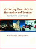 Marketing Essentials in Hospitality and Tourism : Foundations and Practices, Shoemaker, Stowe and Shaw, Margaret, 0131708279