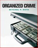 Organized Crime, Roth, Mitchel P., 0205508278
