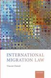 International Migration Law, Chetail, Vincent, 0199668272