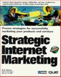 Strategic Internet Marketing, Vassos, Tom, 0789708272