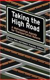 Taking the High Road : A Metropolitan Agenda for Transportation Reform, , 0815748272