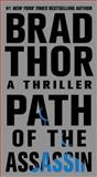 Path of the Assassin, Brad Thor, 1451608276