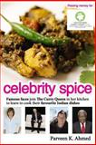 Celebrity Spice, Parveen Ahmed, 1492988278