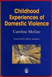 Children and Domestic Violence : Action Towards Prevention, McGee, Caroline, 1853028274