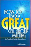 How to Lead a Great Cell Group Meeting. . . 9781880828274