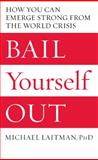 Bail Yourself Out, Michael Laitman, 1897448279
