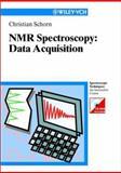 Nmr-spectroscopy - Data Acquisition, Schorn, Christian and Bigler, Peter, 3527288279