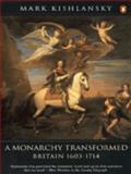 A Monarchy Transformed 9780140148275