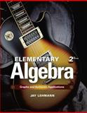 Elementary Algebra : Graphs and Authentic Applications, Lehmann, Jay, 0321868277