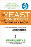 The Yeast Connection and Women's Health, William Crook, 0933478275