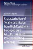 Characterization of Terahertz Emission from High Resistivity Fe-Doped Bulk Ga0. 69In0. 31As Based Photoconducting Antennas, Sengupta, Suranjana, 1461428270