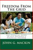 Freedom from the Grid, John Mackin, 1493658271