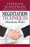 Negotiation Techniques (That Really Work!), Stephan Schiffman, 1598698273