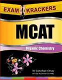 Examkrackers MCAT Organic Chemistry, Orsay, Jonathan, 1893858278