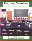 Virtual Chemlab Organic Systhesis and Qualitative Analysis V. 2. 5, Woodfield, Brian F. and Andrus, Merritt B., 0132388278