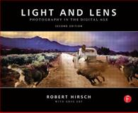 Light and Lens : Photography in the Digital Age, Hirsch, Robert, 024081827X