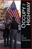 Occupy the Highway, Sarah Handyside, 1478108274