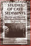 Studies of Cave Sediments : Physical and Chemical Records of Paleoclimate, , 0306478277