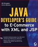 Java Developer's Guide to E-Commerce with XML and JSP, Brogden, William B. and Minnick, Chris, 0782128270