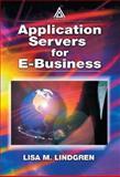 Application Servers for E-Business, Lindgren, Lisa, 0849308275