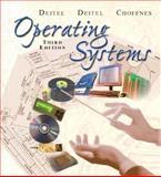 Operating Systems, Deitel, Harvey M. and Deitel, Paul J., 0131828274