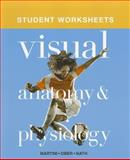Student Worksheets for Visual Anatomy and Physiology, Martini, Frederic H. and Ober, William C., 0321768272