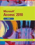 Microsoft® Access 2010, Friedrichsen, Lisa, 0538748273