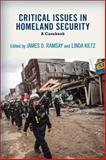 Critical Issues in Homeland Security 1st Edition