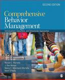Comprehensive Behavior Management : Individualized, Classroom, and Schoolwide Approaches, Marchand-Martella, Nancy E. and Martella, Ronald C., 1412988276